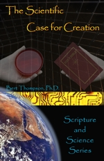 The Scientific Case for Creation--Cover
